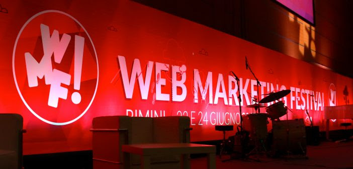 Web Marketing Festival, la nostra esperienza …